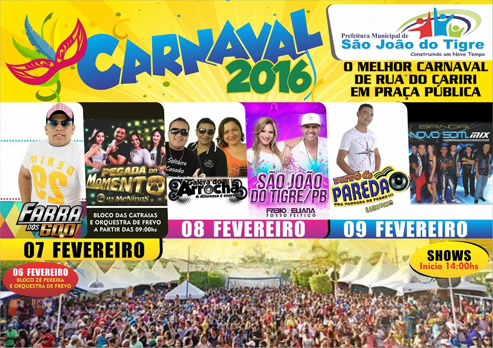 12552984_913012685484222_3496645539801884292_n Prefeitura de São João do Tigre programação de Carnaval 2016