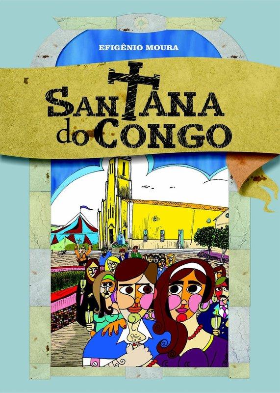 d2eaa1e9a4 Adquira os livros Caderneta de Fiado, Santana do Congo, Ciço de Luzia, Eita Gota! de Efigênio Moura