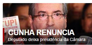 Sem-título Eduardo Cunha renuncia ao cargo de presidente da Câmara dos Deputados
