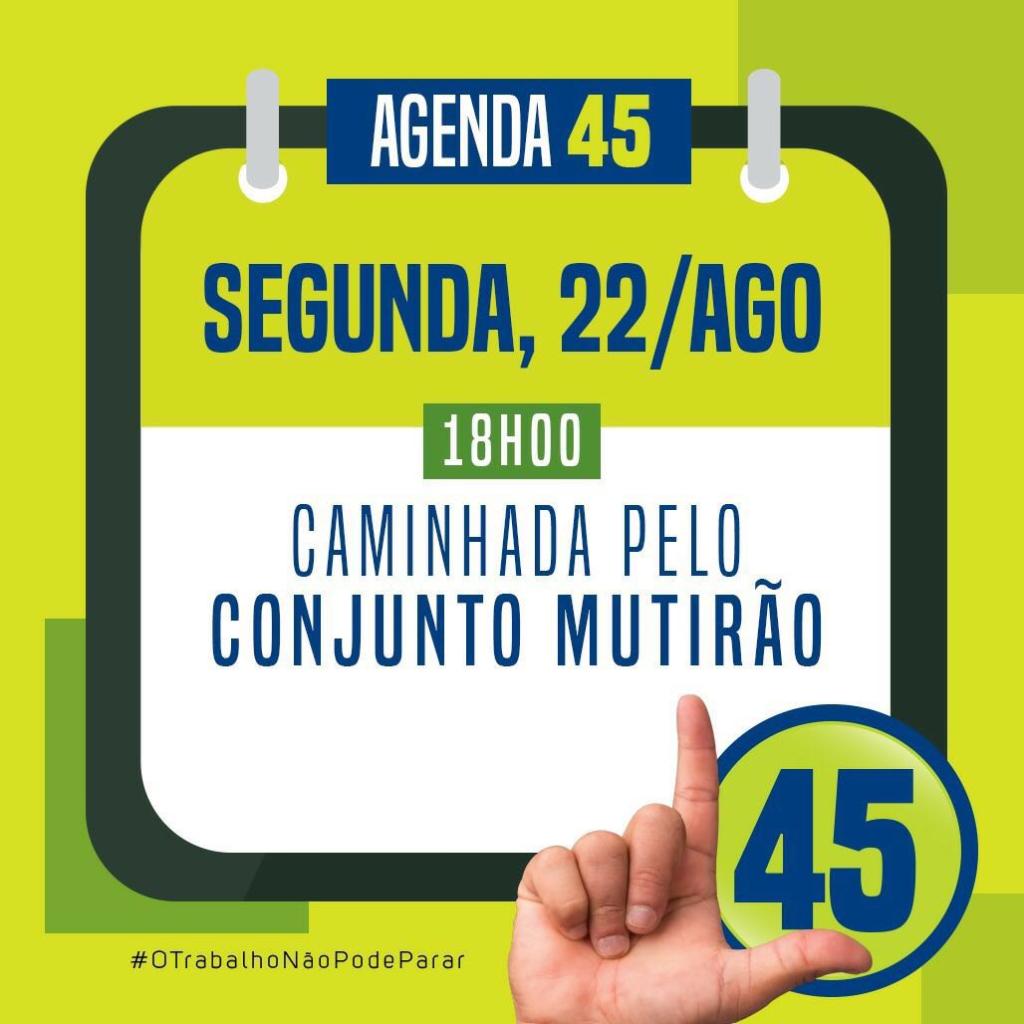 agenda-1024x1024 Agenda de Hoje 22/08 ) – Coligação 'O Trabalho Continua' candidatos Lorena de Dr. Chico e Celecileno Alves.