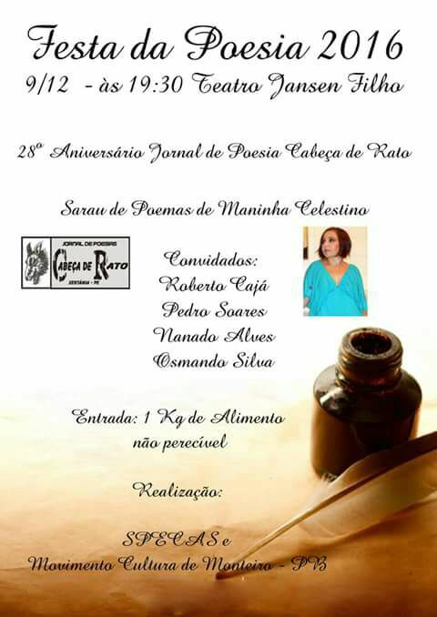 15391094_1509585855725746_7492737480467867944_n Festa da Poesia 2016 hoje no Teatro Jansen Filho Poesia e Cultura