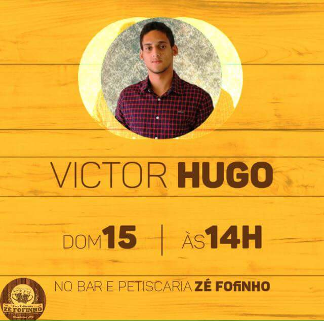 FB_IMG_1484423782414 Bar e Petiscaria do Zé Fofinho apresenta neste Domingo Victor Hugo