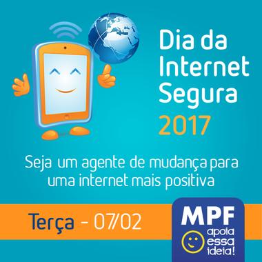 Internet-Segura-Imagem-Safernet Dia da Internet Segura: MPF apoia mobilização mundial para uso seguro e cidadão da internet