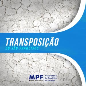 TRANSPOSIÇÃO-300x300 MPF/PB solicita fiscalização do Ibama no leito do rio Paraíba