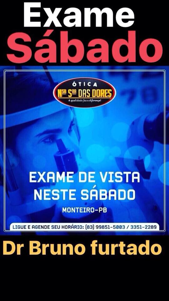 20840974_833123703520554_2427485837736349844_n Haverá exame de vista neste Sábado em Monteiro na Ótica Nossa Senhora das Dores