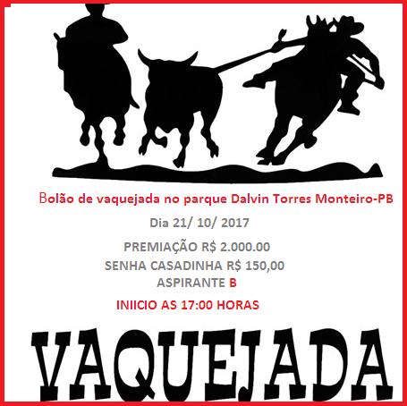 v2 Grande bolão de vaquejada neste sábado no Parque Dalvin Torres em Monteiro