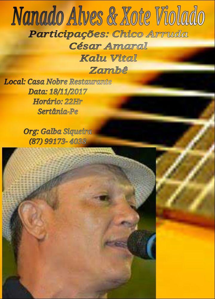 4627b502-4e75-4bcc-976d-c67754db5fa6 Neste Sábado grande show de Nanado Alves & Xote Violado em Sertânia-PE