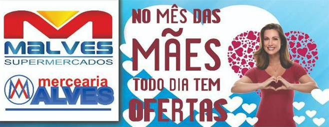 asdfSDF Mês das mães: Confira as novas ofertas do Malves Supermercados em Monteiro