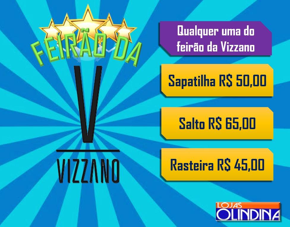 6bebf0b2-c82a-49c0-8a9a-2d2f68e2f30c Feirão da marca Vizzano nas lojas Olindina