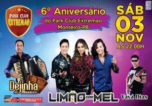 44255962_1139801699506161_7599901908232306688_n-300x210 É HOJE: Aniversário do Park Clube Extremão, Limão com Mel, Dejinha de Monteiro e Vavá Dias.