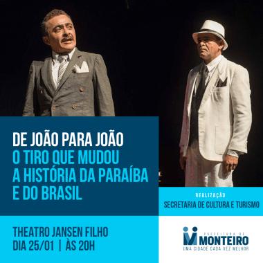 """50094203_1988416101273446_3339131700188807168_n-1-380x380 Hoje em Monteiro""""De João para João"""" no teatro Jansen Filho"""