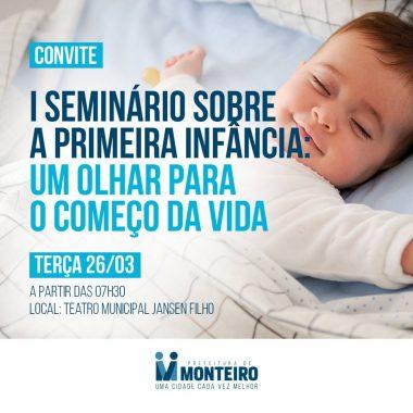 54521497_2079685645479824_3276974315005804544_n-380x380 Prefeitura de Monteiro realiza Seminário sobre primeira infância