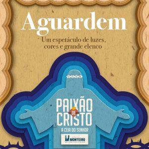 Banner-Paixão-de-Cristo-2019-300x300 Espetáculo da Paixão de Cristo em Monteiro este ano apresenta diversas inovações
