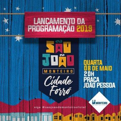 59465144_1998568870438568_3499155026222252032_n-390x390 É HOJE: Lançamento da Programação do São João de Monteiro 2019