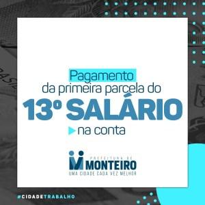 Pagamento Promessa cumprida, funcionários da Prefeitura de Monteiro sacam primeira parcela do 13º