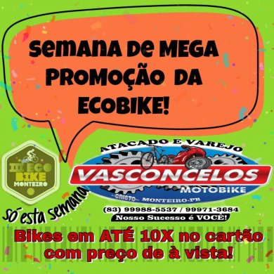 IMG-20190819-WA0269-390x390 MEGA PROMOÇÃO ECOBIKE! na Vasconcelos Moto Peças e Bike