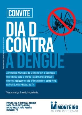 """DIA-D-Dengue-286x400 Monteiro realiza o DIA """"D"""" de mobilização e combate ao mosquito Aedes Aegypt"""