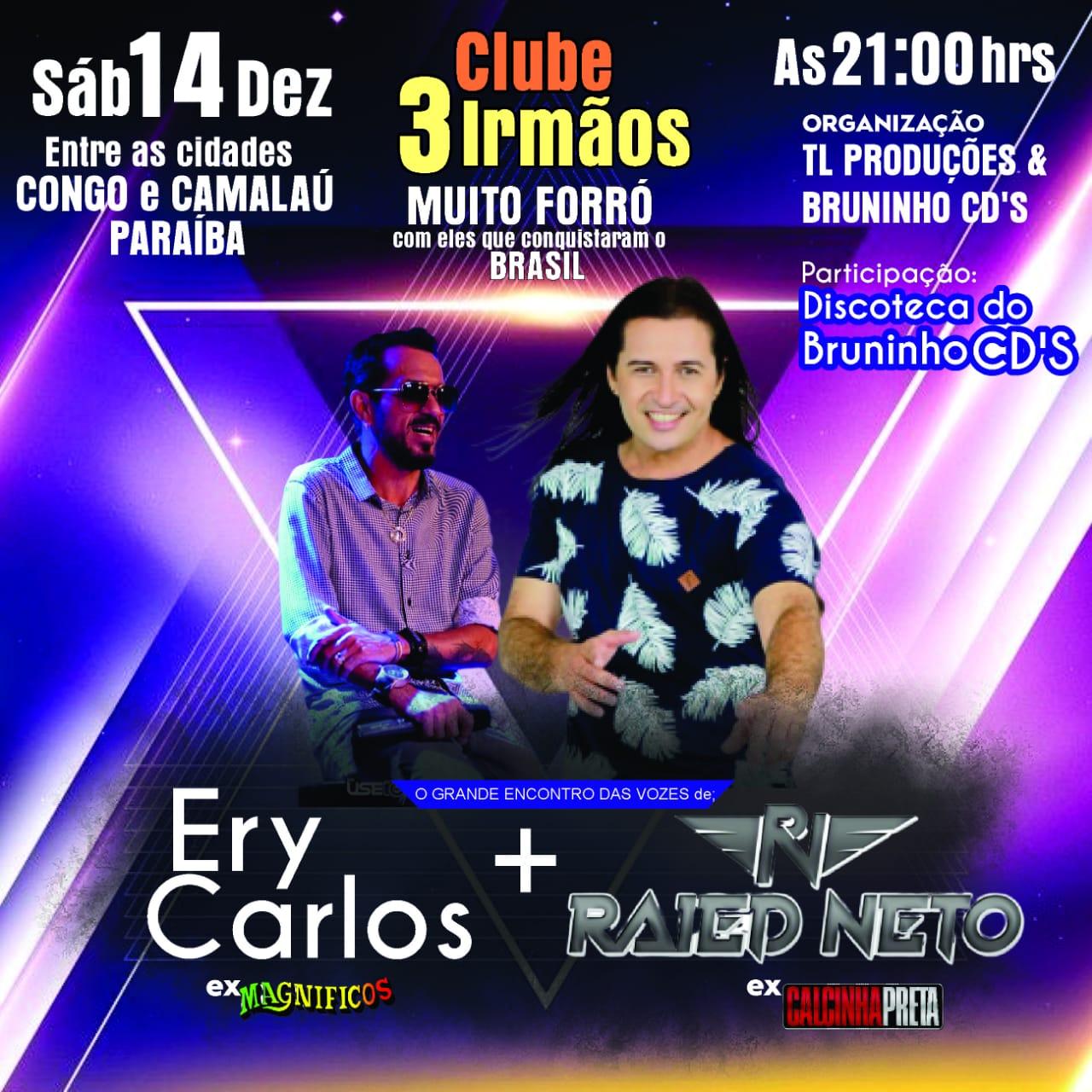 WhatsApp-Image-2019-11-10-at-09.58.56 Sábado 14 de dezembro Ery Carlos & Raied Neto em Camalaú