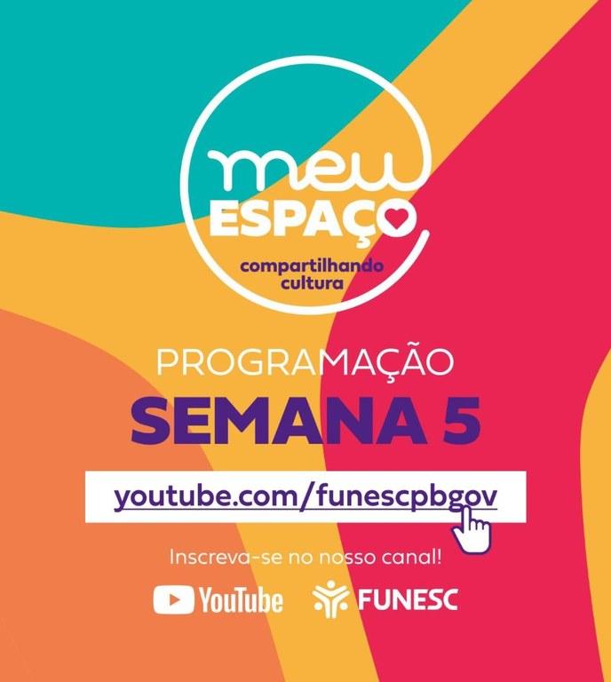CULTURA Funesc inicia penúltima semana da programação 'Meu Espaço - Compartilhando Cultura'