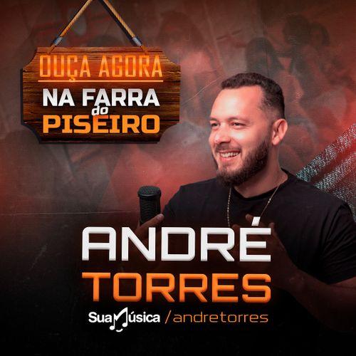 Andre-Torres-Promocional-2K21-FARRA-DO-PISEIRO André Torres lança CD Farra do Piseiro com músicas inéditas feito na quarentena