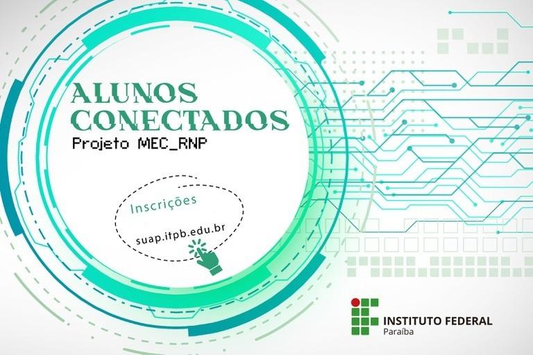 f51a611c-2dac-4970-a231-0fd53f3e249e Projeto Alunos Conectados IFPB: Estudantes podem se inscrever até hoje dia 7 de fevereiro. Chips de dados móveis facilitam acesso às aulas