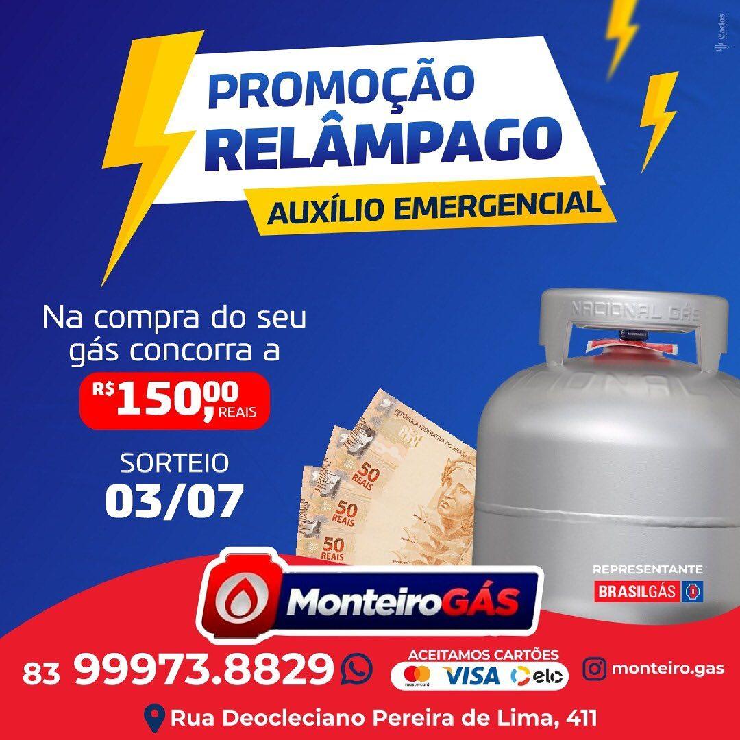 201295649_318359609982644_1320680761918322578_n PROMOÇÃO NA MONTEIRO GÁS (SORTEIO RELÂMPAGO) AUXÍLIO EMERGENCIAL