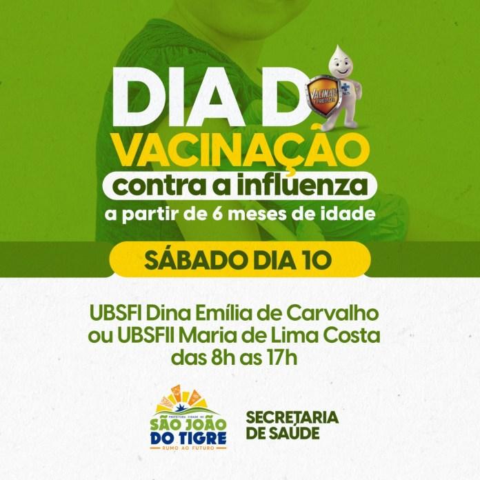 DIA-D Prefeitura Municipal de São João do Tigre realiza DIA D de vacinação contra a gripe