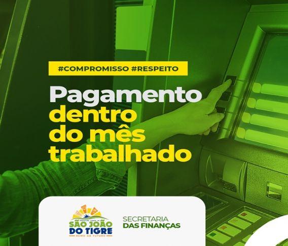 pagamento-de-servidores Prefeitura de São João do Tigre anuncia pagamento dos servidores dentro do mês trabalhado