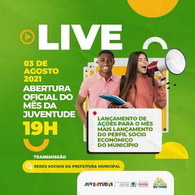 """1 Prefeitura de São João do Tigre abre oficialmente """"Mês da Juventude"""" com grande LIVE nesta terça feira"""