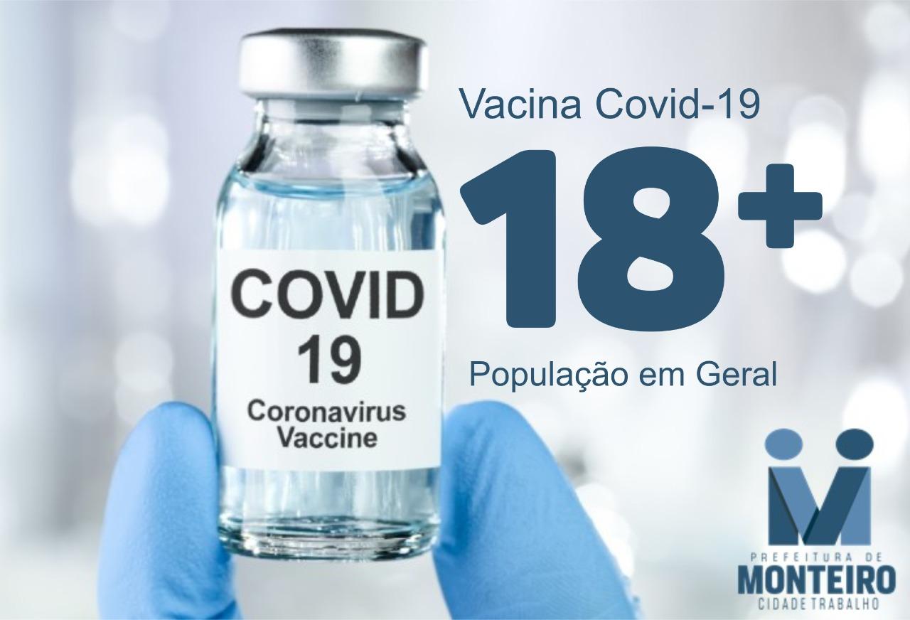 Covid-18 COVID-19: MONTEIRO INICIA VACINAÇÃO DE PESSOAS COM 18 ANOS OU MAIS NESTA TERÇA-FEIRA DIA 14