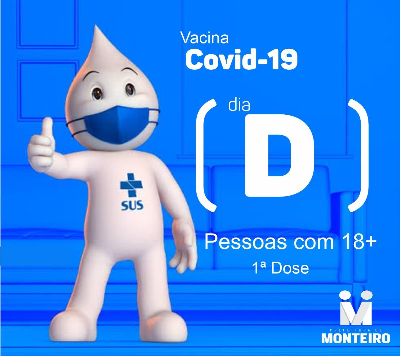 Dia-D Monteiro realiza dia D de vacinação contra a Covid-19 para pessoas com 18 anos ou mais neste sábado