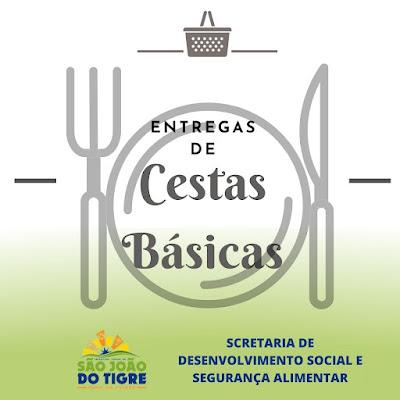 cesta Prefeitura Municipal de São João do Tigre realiza a partir desta sexta mais uma entrega de castas básicas à população